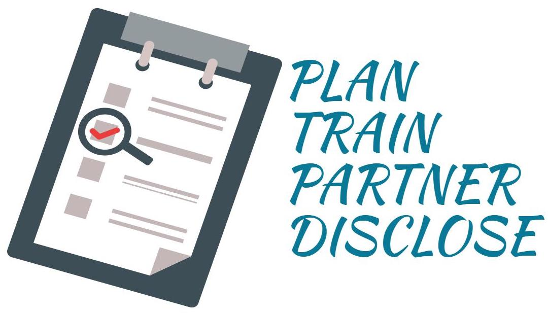 Clipboard with a checklist containing 4 steps. Plan. Train. Partner and Disclose.